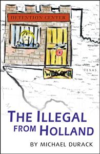 The Illegal from Holland