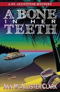 A Bone in Her Teeth resized 600
