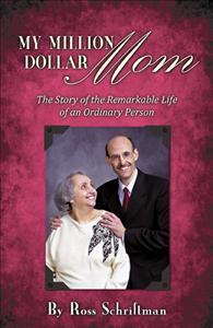 My Million Dollar Mom by Ross Schriftman