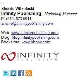 Sherrie Wilkolask email signature   Infinity Publishing resized 600