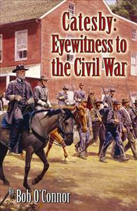 Catesby: Eyewitness to the Civil War